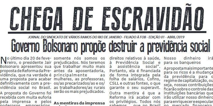 Publicação do primeiro número do Jornal Chega de Escravidão