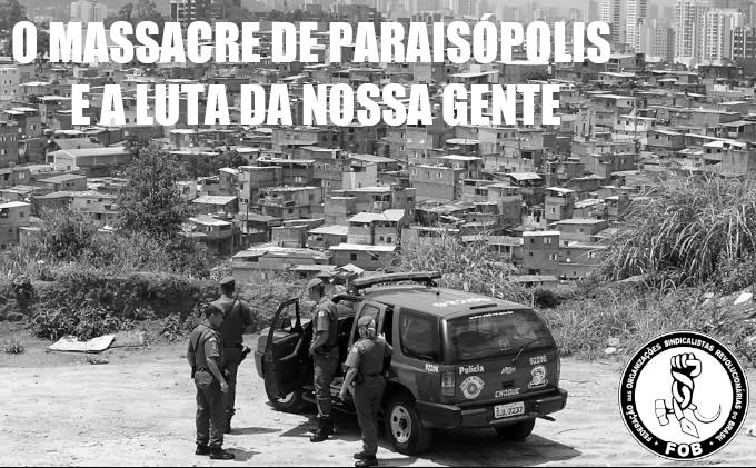 O massacre de Paraisópolis e a luta da nossa gente