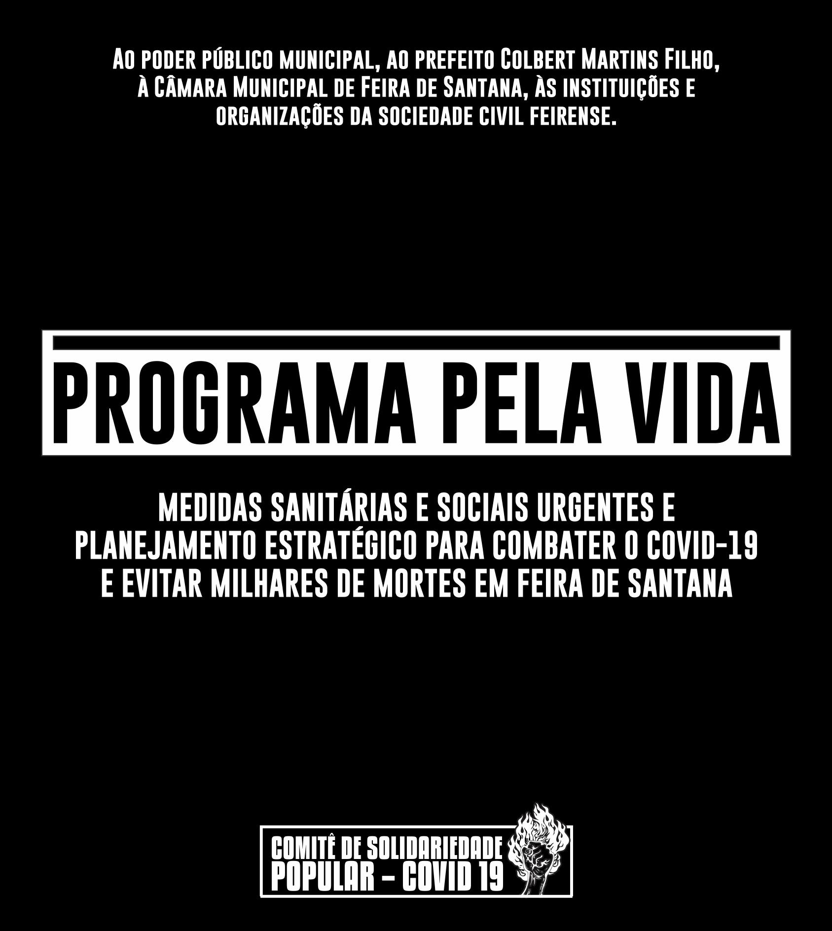Comitê de Solidariedade Popular de Feira de Santana apresenta Programa pela Vida, com medidas sanitárias e sociais para evitar milhares de mortes