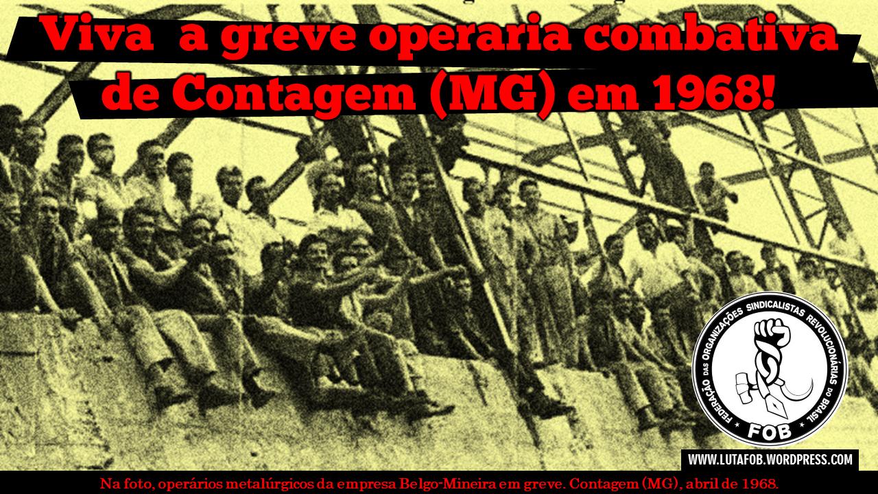 MEMÓRIA OPERÁRIA | Há 52 anos os operários de Contagem (MG) iniciavam a primeira greve de massas que desafiou a ditadura