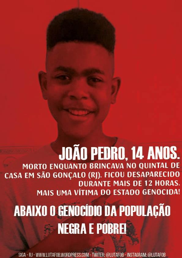 João Pedro, 14 anos, mais um jovem negro assassinado pelo Estado