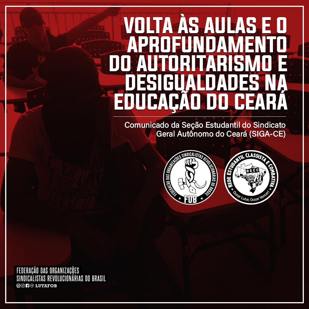Volta às aulas e o aprofundamento do autoritarismo e desigualdades na educação no Ceará