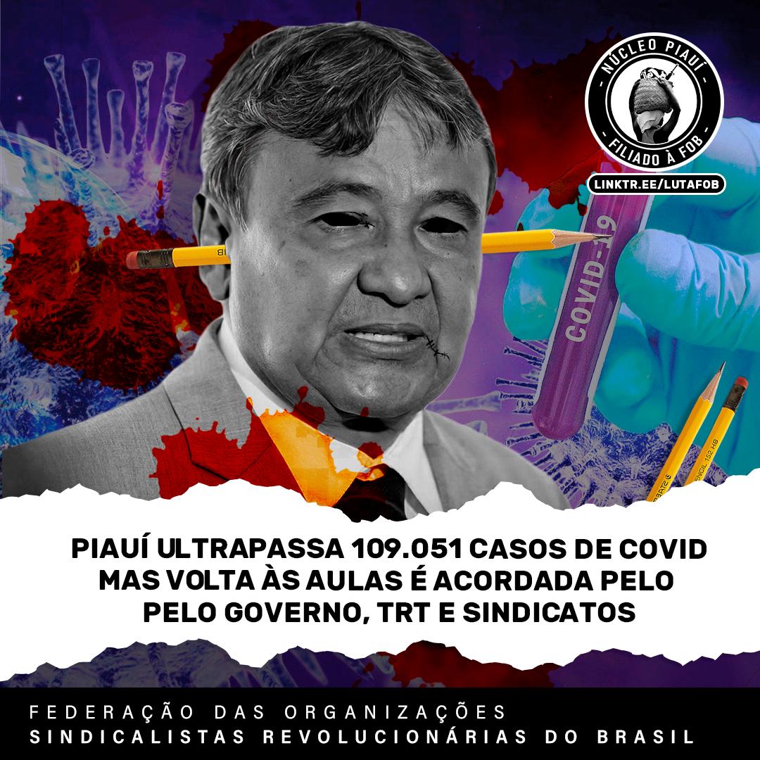 Boletim: Piauí ultrapassa 109.051 casos confirmados e a 2.327 mortes mas volta às aulas é acordada pelo Governo, TRT e Sindicatos
