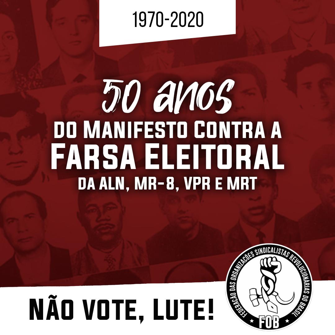 50 anos do Manifesto Contra a Farsa Eleitoral