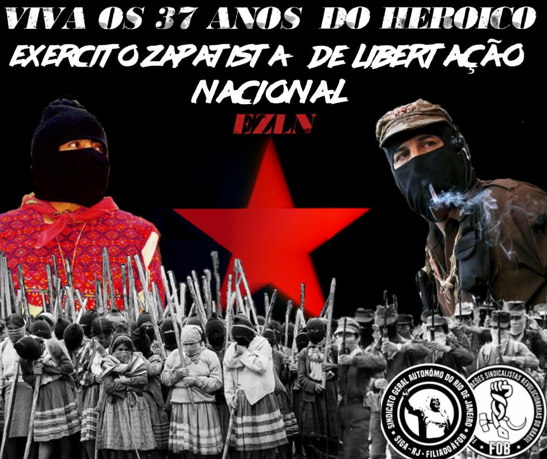 VIVA OS 37 ANOS DO EZLN! VIVA O MOVIMENTO ZAPATISTA!
