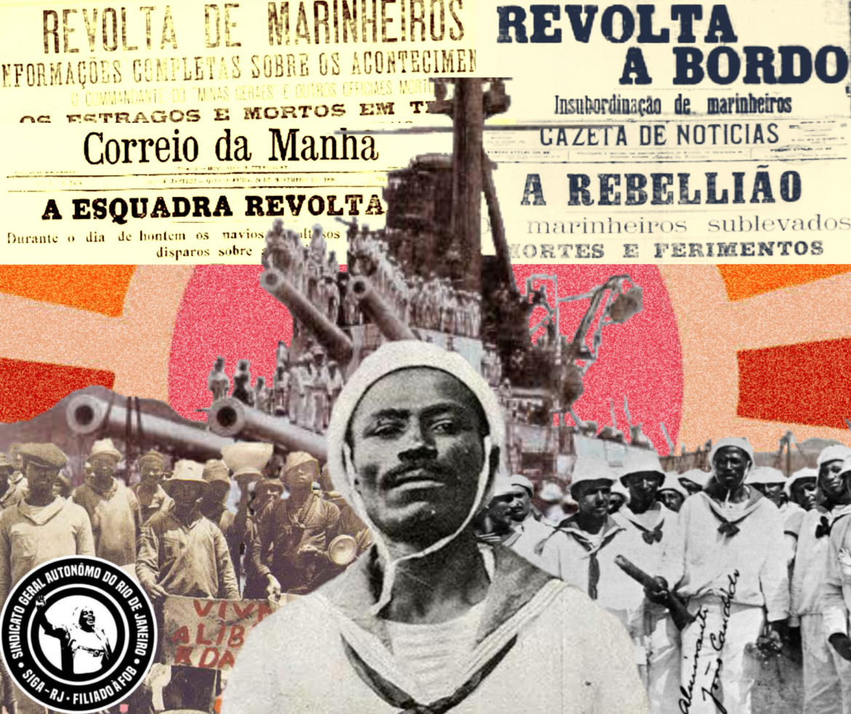 110 anos da Revolta da Chibata! Viva João Cândido, o Almirante Negro!