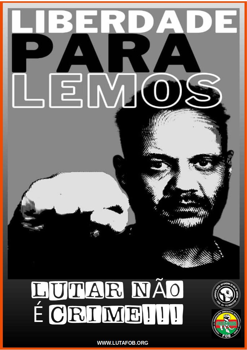 Liberdade para André Lemos! Lutar não é crime!