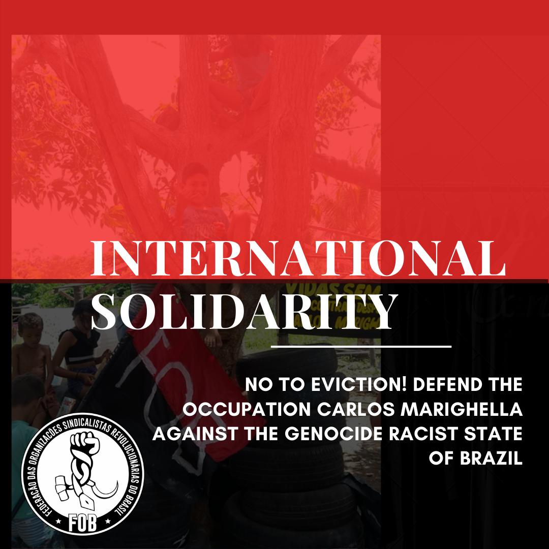 Solidariedade internacional: Não ao despejo! Defender a Ocupação Carlos Mariguella contra o genocida Estado racista do Brasil