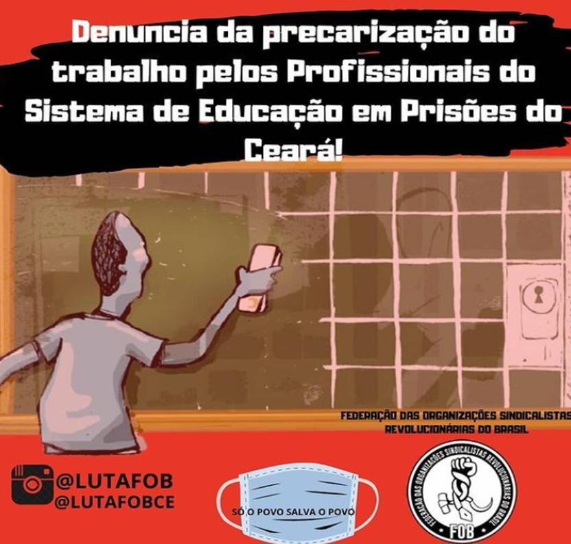 SIGA-CE | Denúncia de precarização do trabalho pelos Profissionais do Sistema de Educação em Prisões do Ceará.