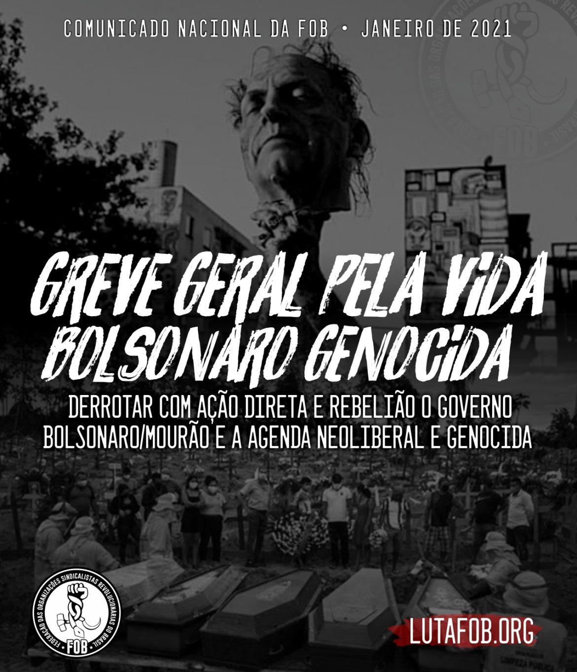 GREVE GERAL PELA VIDA, BOLSONARO GENOCIDA – Comunicado Nacional da FOB