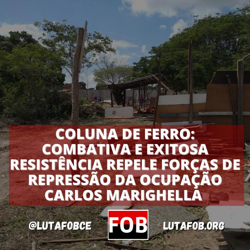 SIGA-CE | Combativa resistência repele forças de repressão da Ocupação Carlos Marighella