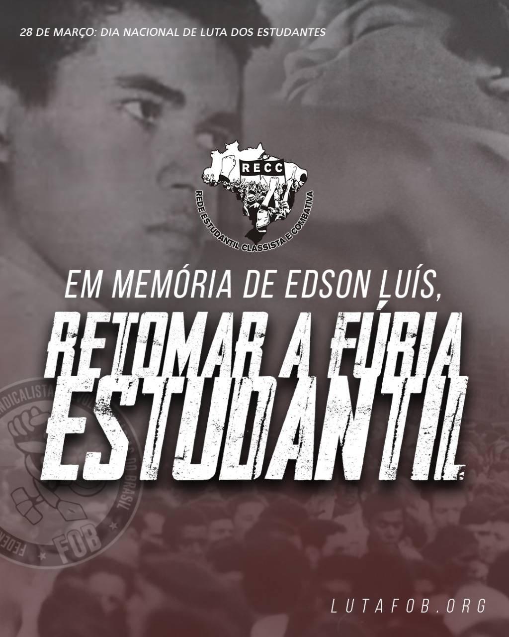 28M | EM MEMÓRIA DE EDSON LUÍS, RETOMAR A FÚRIA ESTUDANTIL