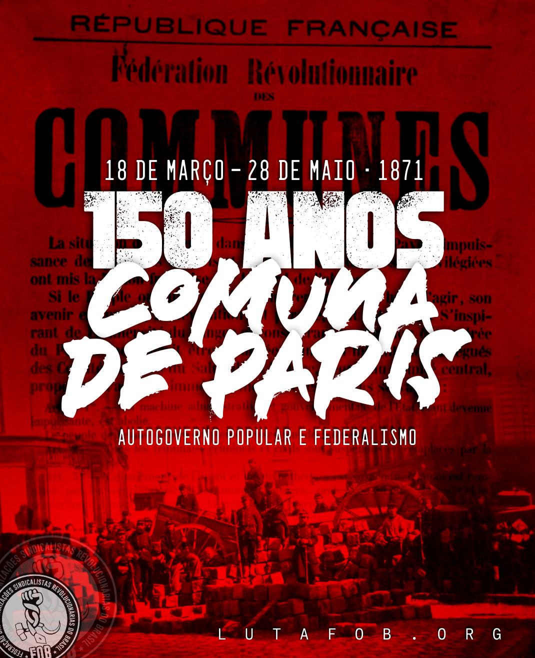 Autogoverno popular e federalismo: 150 anos da Comuna de Paris