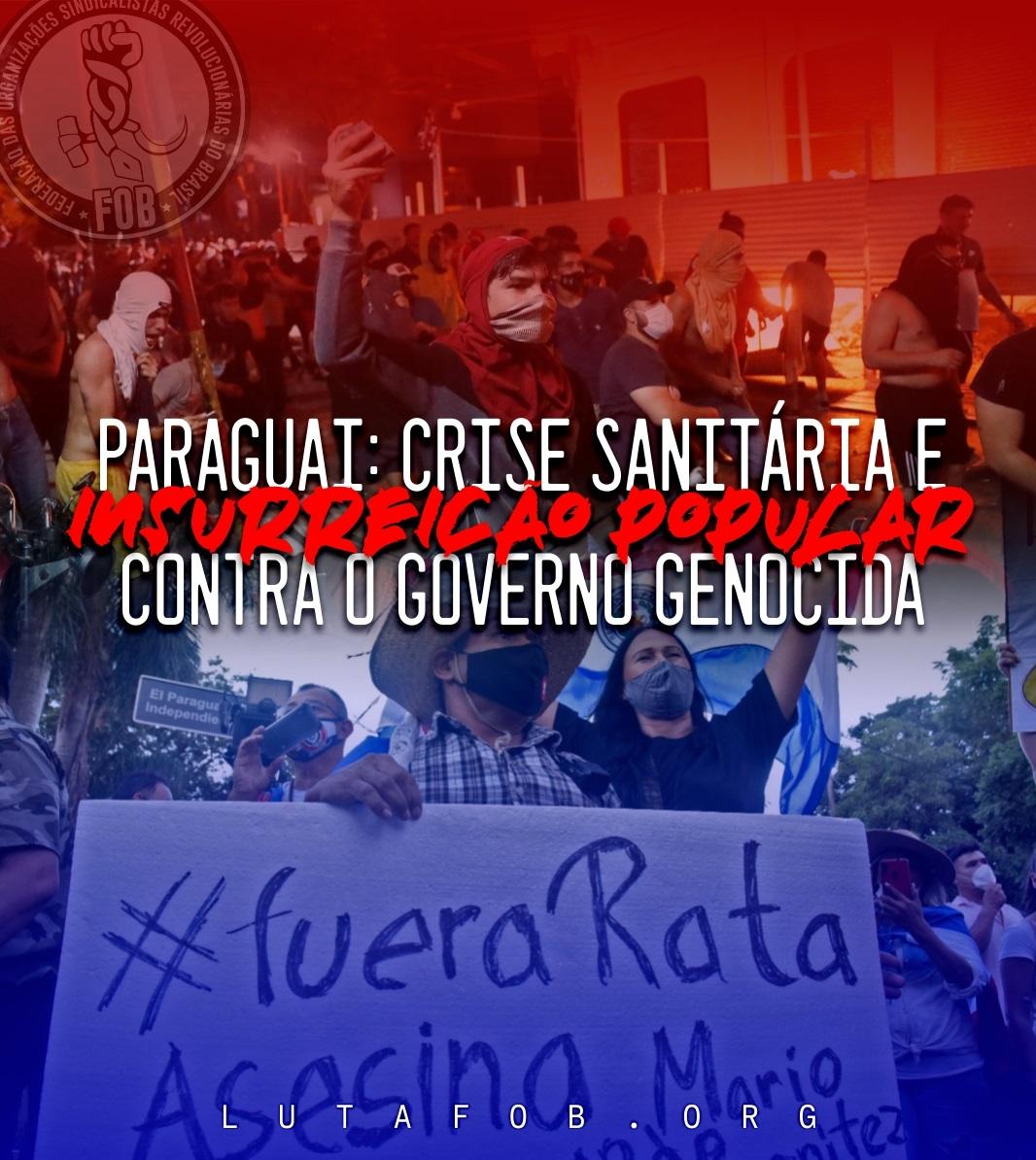 Paraguai: crise sanitária e insurreição popular contra o governo genocida