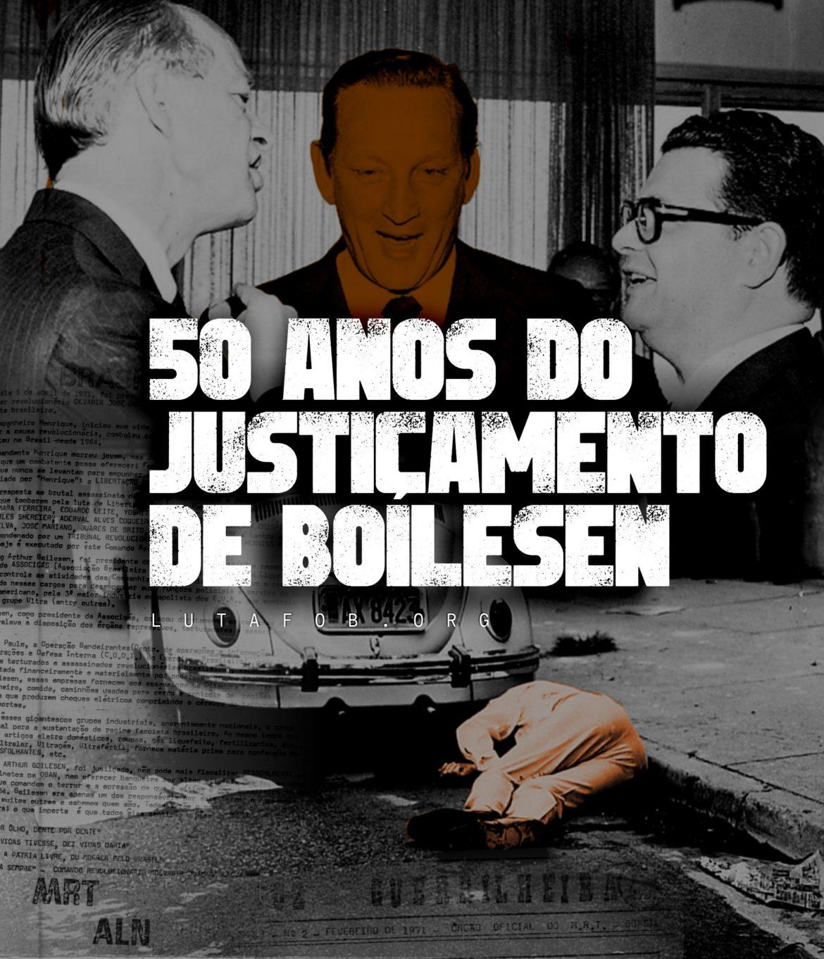 VIVA OS 50 ANOS DO JUSTIÇAMENTO DE BOILESEN