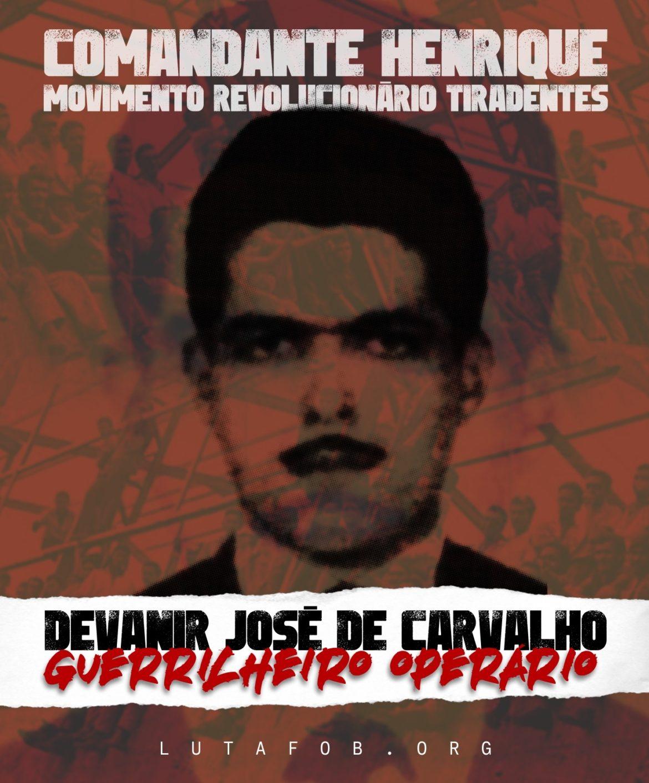 MEMÓRIA | Devanir José de Carvalho: homenagem a um operário militante