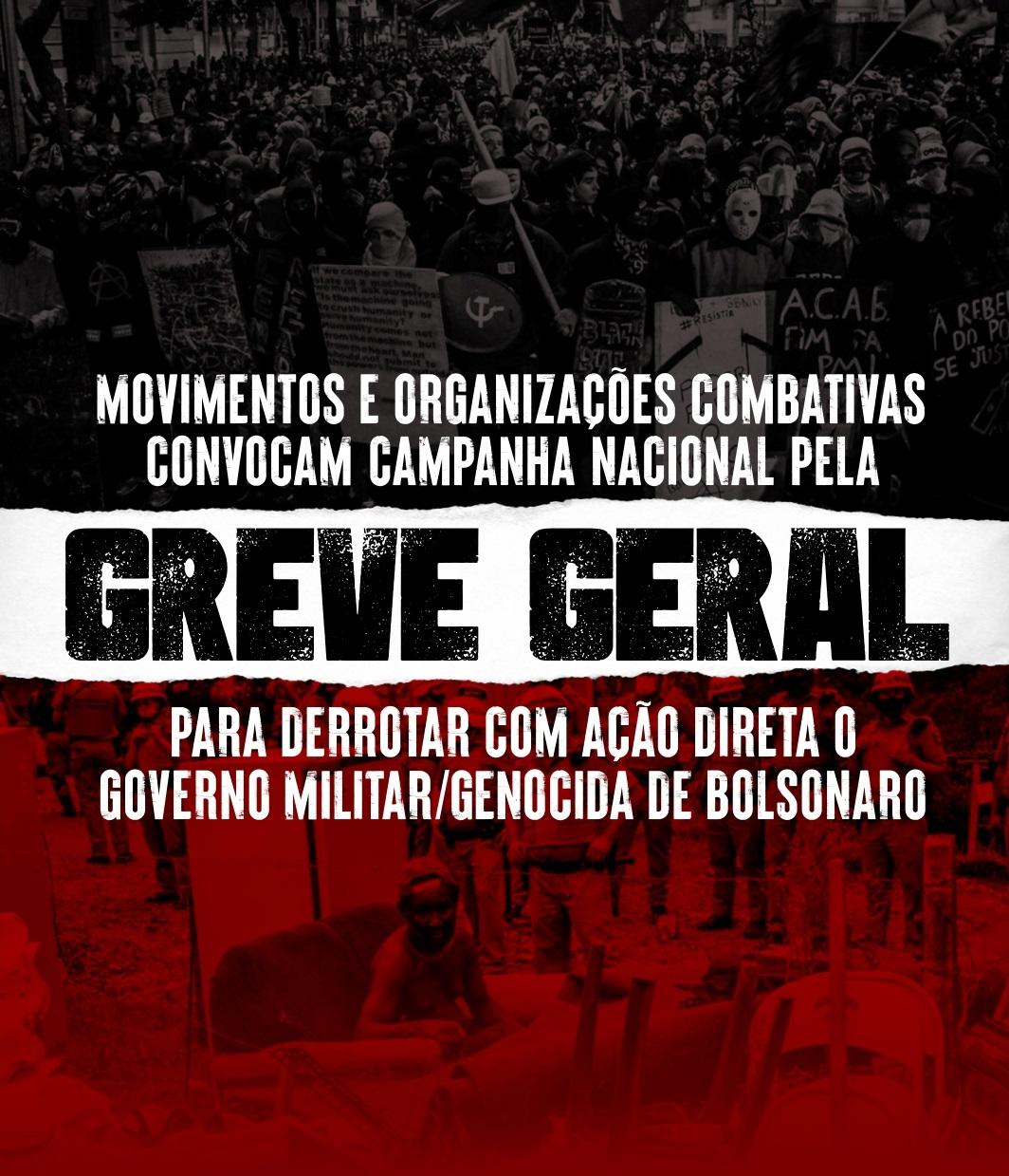Campanha pela Greve Geral: derrotar com ação direta o governo militar/genocida de Bolsonaro