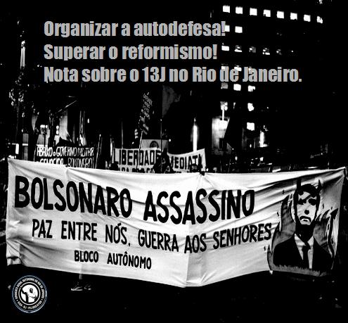 Contra a repressão, organizar a autodefesa! Contra o reformismo, superar as burocracias!