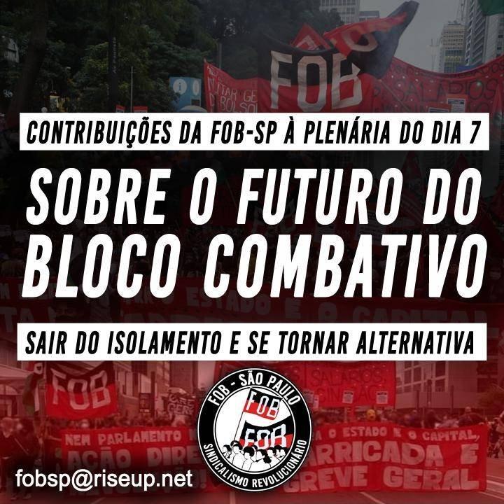O FUTURO DO BLOCO COMBATIVO EM SÃO PAULO