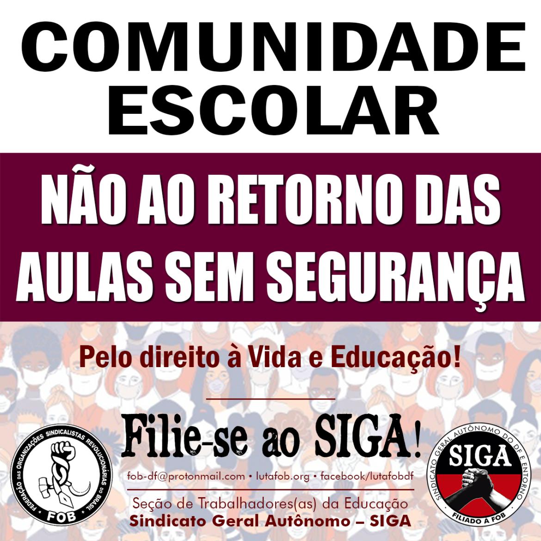 Comunidade escolar: não ao retorno das aulas presenciais sem segurança!